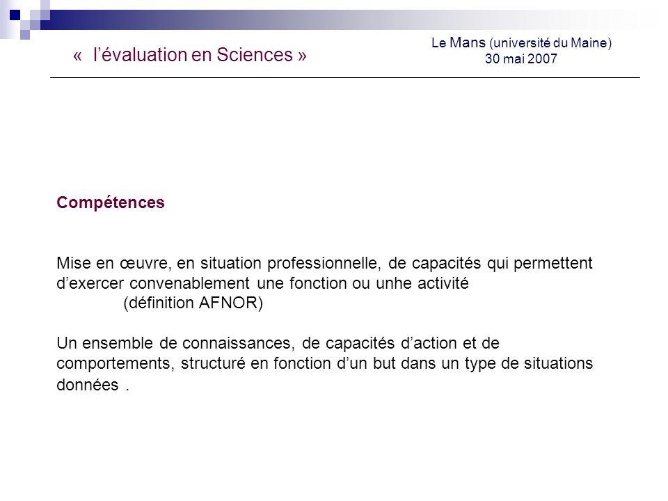 « lévaluation en Sciences » Le Mans (université du Maine) 30 mai 2007 Quelles compétences .