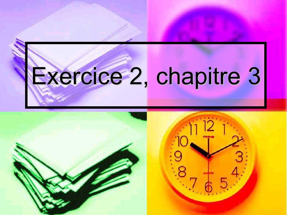 Exercice 2, chapitre 3