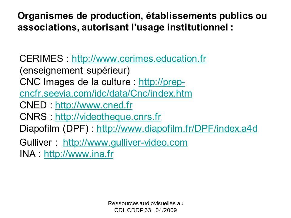 Ressources audiovisuelles au CDI.CDDP 33.