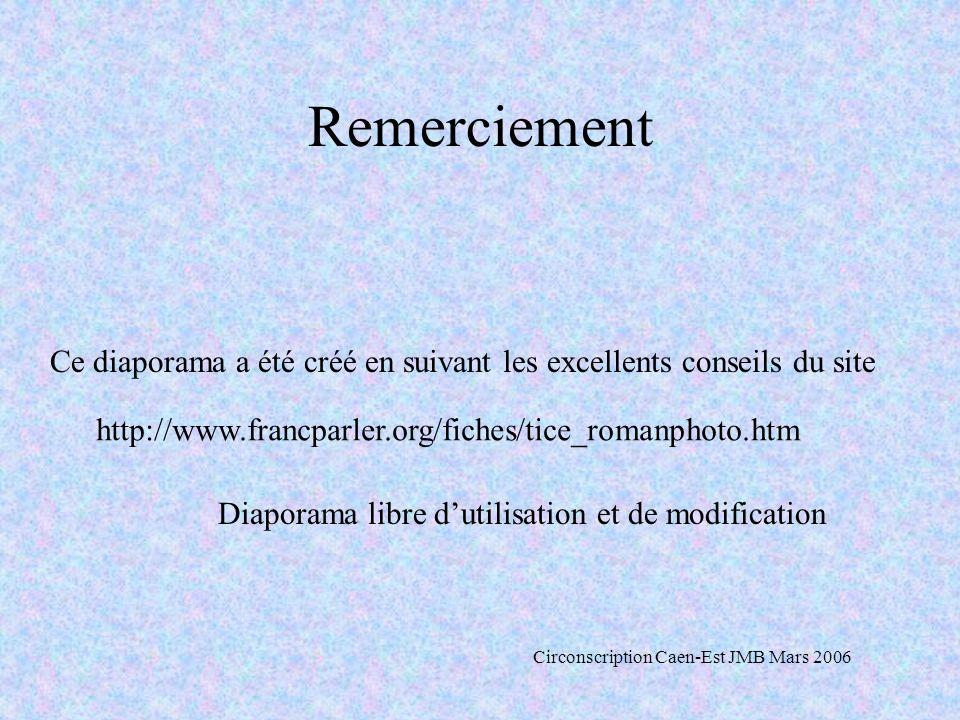 Remerciement Ce diaporama a été créé en suivant les excellents conseils du site http://www.francparler.org/fiches/tice_romanphoto.htm Diaporama libre