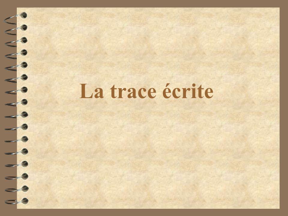 La trace écrite
