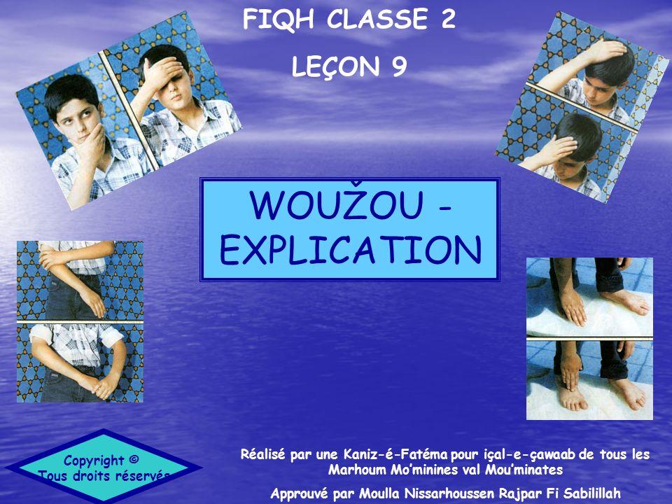 FIQH CLASSE 2 LEÇON 9 Réalisé par une Kaniz-é-Fatéma pour içal-e-çawaab de tous les Marhoum Mominines val Mouminates Approuvé par Moulla Nissarhoussen