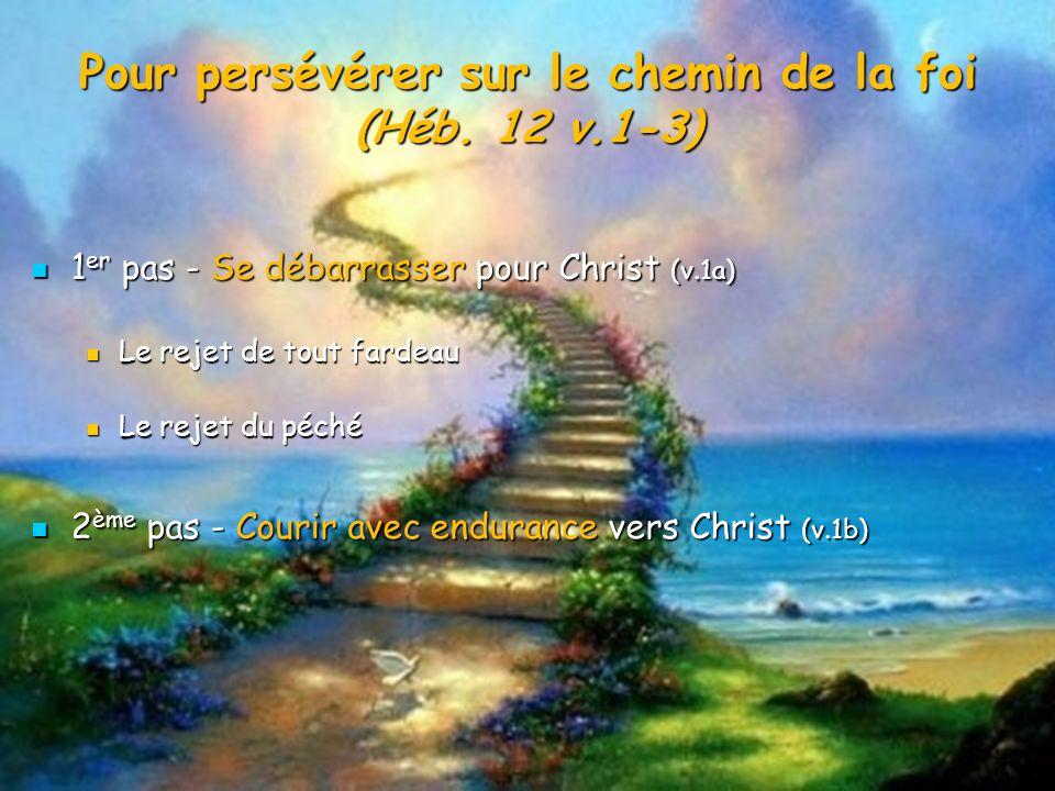 1 er pas - Se débarrasser pour Christ (v.1a) 1 er pas - Se débarrasser pour Christ (v.1a) Le rejet du péché Le rejet du péché Le rejet de tout fardeau