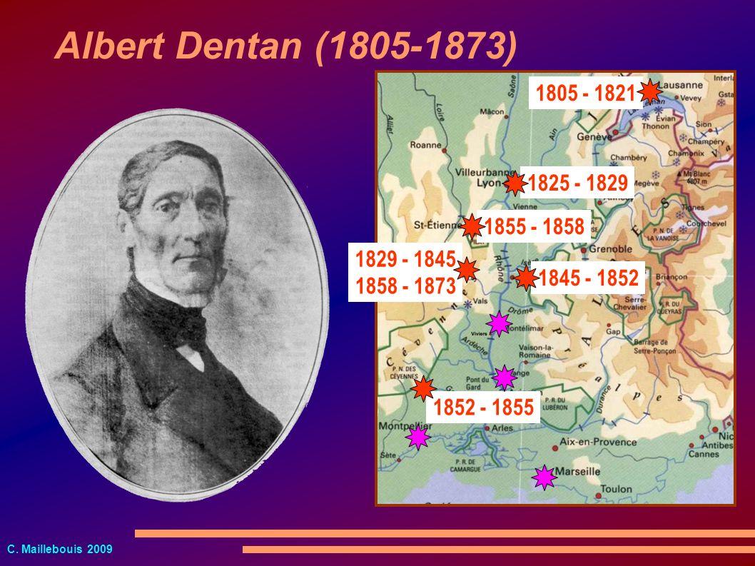 C. Maillebouis 2009 1805 - 1821 1858 - 1873 1845 - 1852 1852 - 1855 1829 - 1845 1855 - 1858 1825 - 1829 Albert Dentan (1805-1873)