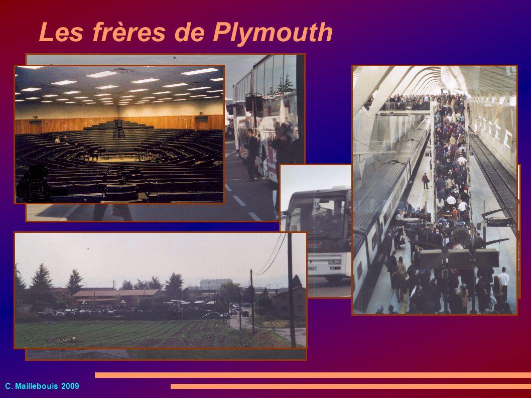 C. Maillebouis 2009 Les frères de Plymouth