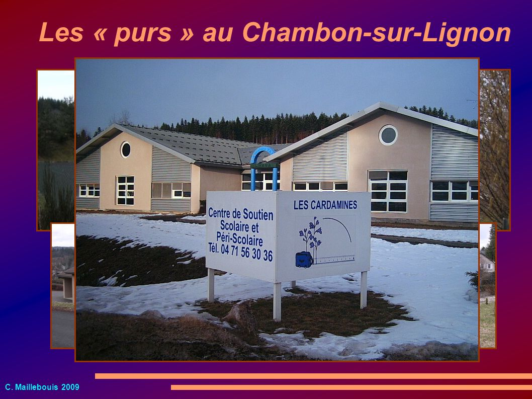 C. Maillebouis 2009 Les « purs » au Chambon-sur-Lignon
