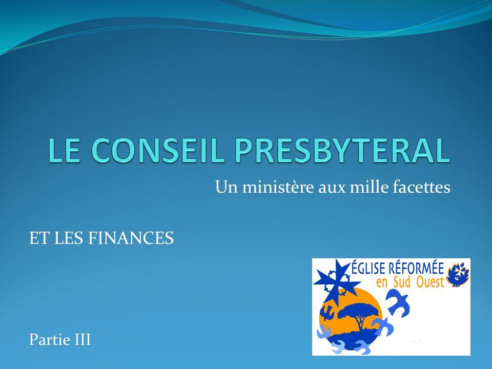 Un ministère aux mille facettes ET LES FINANCES Partie III