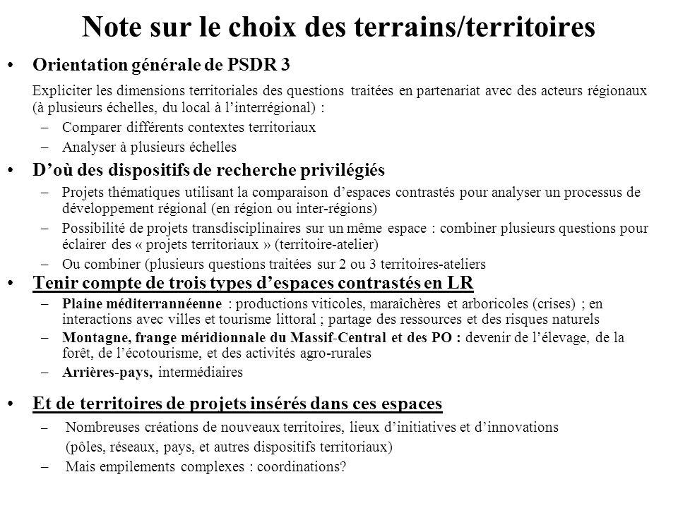 Note sur le choix des terrains/territoires Orientation générale de PSDR 3 Expliciter les dimensions territoriales des questions traitées en partenaria