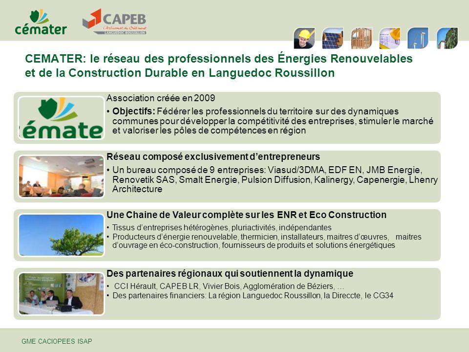 GME CACIOPEES ISAP CEMATER: le réseau des professionnels des Énergies Renouvelables et de la Construction Durable en Languedoc Roussillon Association