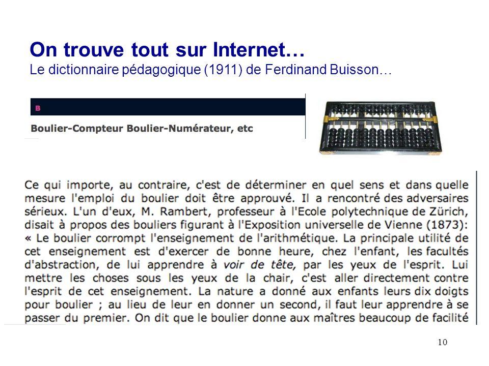 10 On trouve tout sur Internet… Le dictionnaire pédagogique (1911) de Ferdinand Buisson…