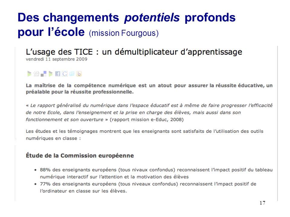 17 Des changements potentiels profonds pour lécole (mission Fourgous)