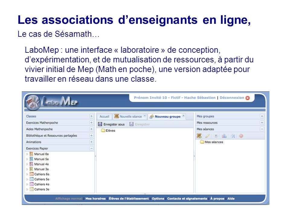 27 LaboMep : une interface « laboratoire » de conception, dexpérimentation, et de mutualisation de ressources, à partir du vivier initial de Mep (Math en poche), une version adaptée pour travailler en réseau dans une classe.