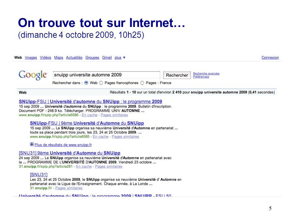 5 On trouve tout sur Internet… (dimanche 4 octobre 2009, 10h25)