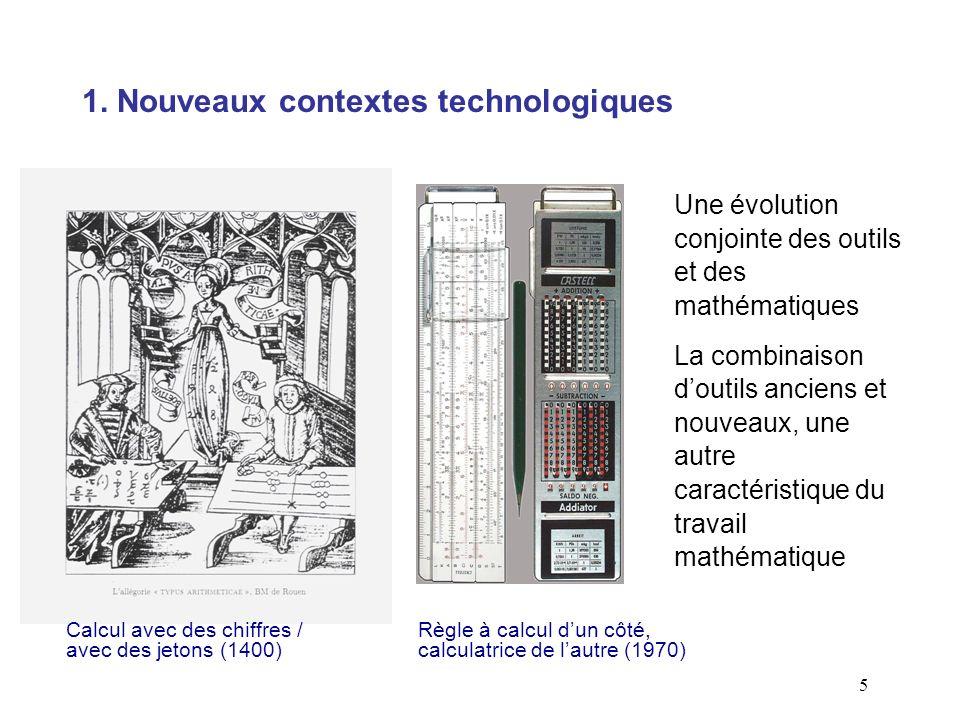 5 Une évolution conjointe des outils et des mathématiques La combinaison doutils anciens et nouveaux, une autre caractéristique du travail mathématiqu