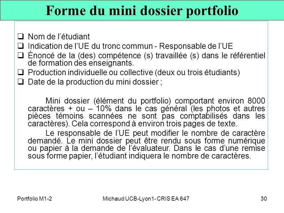 Michaud UCB-Lyon1- CRIS EA 64730 Nom de létudiant Indication de lUE du tronc commun - Responsable de lUE Énoncé de la (des) compétence (s) travaillée