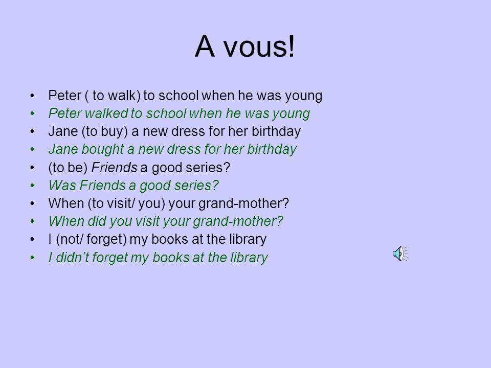 Exemple suite… Première action passée: preterit Deuxième action passée: I had met Camilla at 10 am Past perfect I met Charles at 2 pm