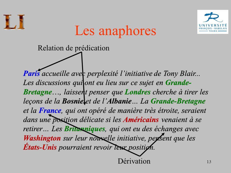 13 Paris accueille avec perplexité linitiative de Tony Blair... Les discussions qui ont eu lieu sur ce sujet en Grande- Bretagne…, laissent penser que