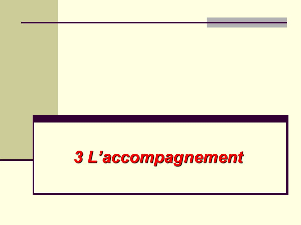 3 Laccompagnement