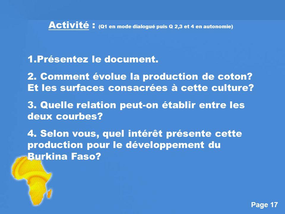 Page 17 Activité : (Q1 en mode dialogué puis Q 2,3 et 4 en autonomie) 1.Présentez le document.