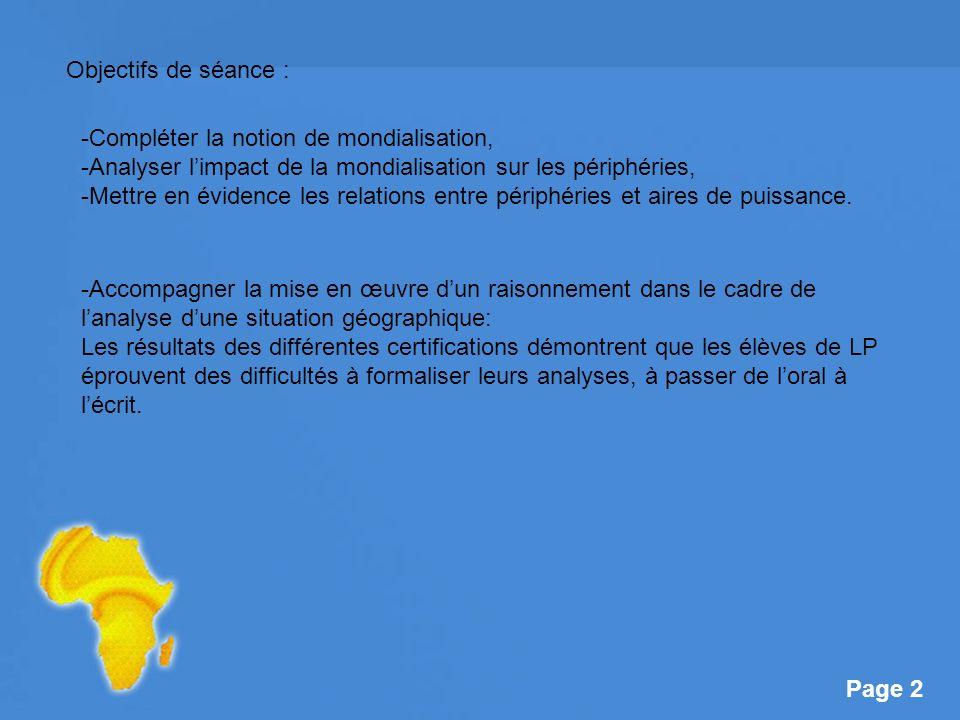Page 23 En temps libre, construire un développement structuré : Consigne : A partir du schéma ci-dessus et des documents fournis en annexe, vous expliquerez à travers lexemple du marché mondial du coton, comment la mondialisation impacte le développement dun PMA comme le Burkina Faso.