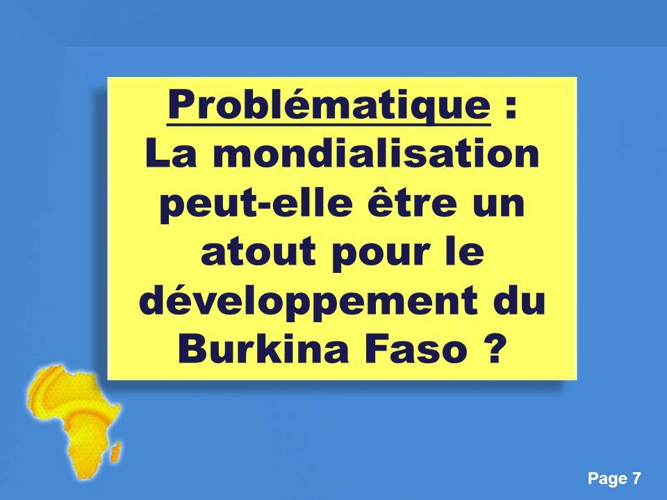 Page 7 Problématique : La mondialisation peut-elle être un atout pour le développement du Burkina Faso .