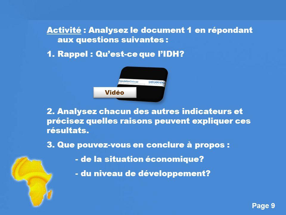 Page 9 Activité : Analysez le document 1 en répondant aux questions suivantes : 1.Rappel : Quest-ce que lIDH.