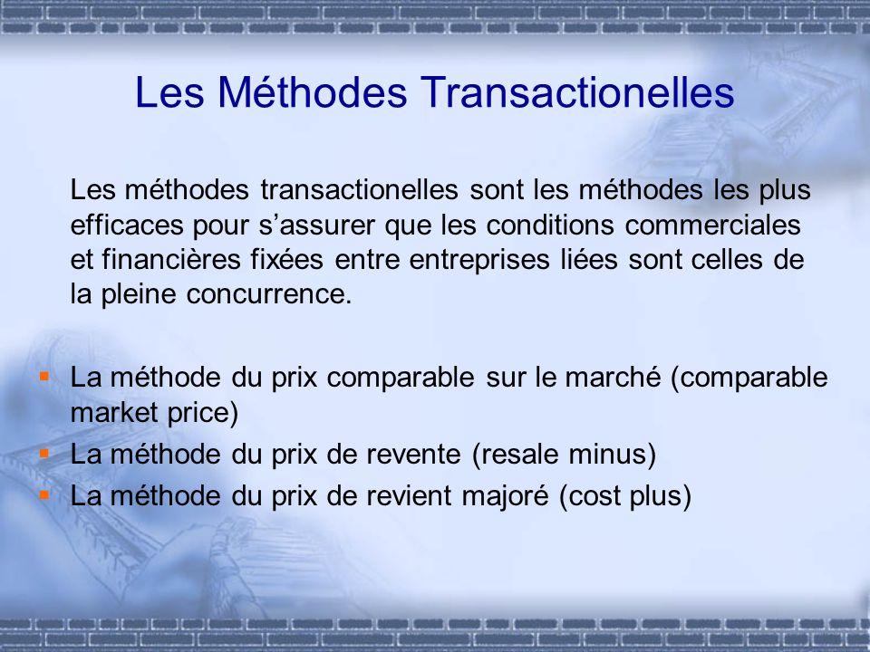 Les Méthodes Transactionelles Les méthodes transactionelles sont les méthodes les plus efficaces pour sassurer que les conditions commerciales et fina