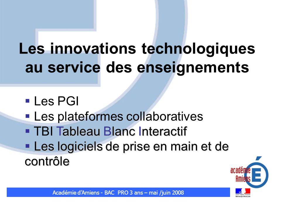 Les PGI Les plateformes collaboratives Tableau Blanc Interactif TBI Tableau Blanc Interactif Les logiciels de prise en main et de contrôle Les logicie