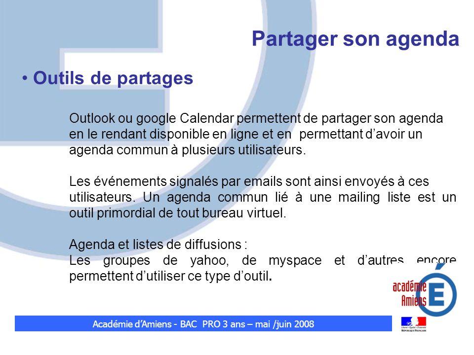 Partager son agenda Outils de partages Outlook ou google Calendar permettent de partager son agenda en le rendant disponible en ligne et en permettant