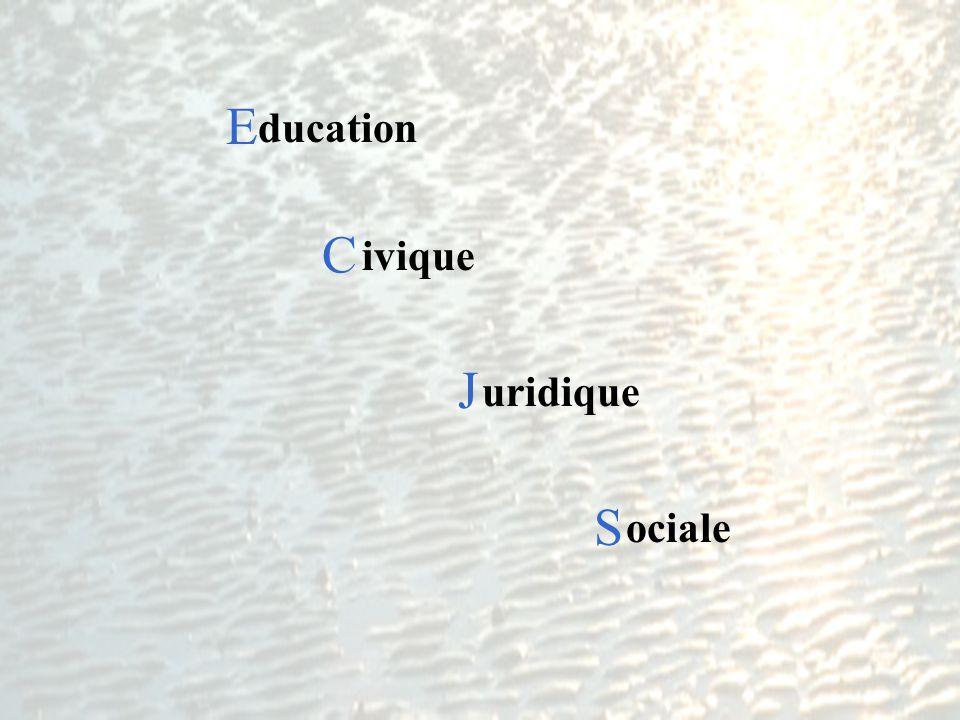 E C J S ducation ivique uridique ociale