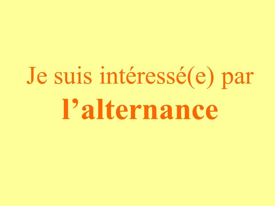Je suis intéressé(e) par lalternance
