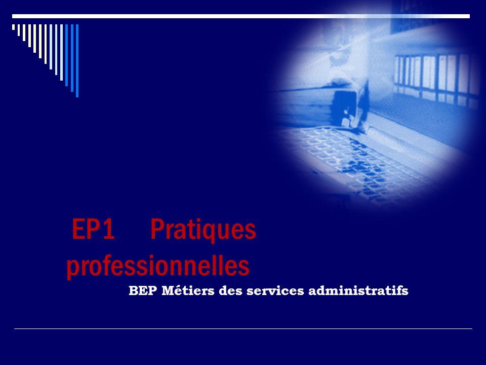 BEP Métiers des services administratifs EP1 Pratiques professionnelles