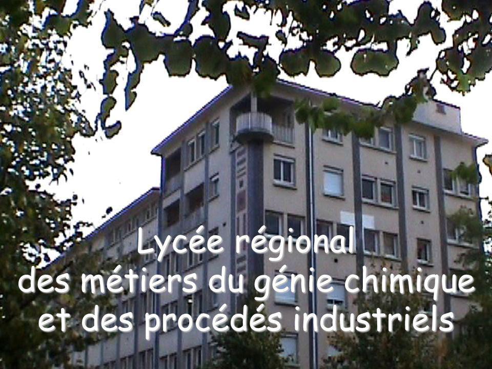 Lycée régional des métiers du génie chimique et des procédés industriels