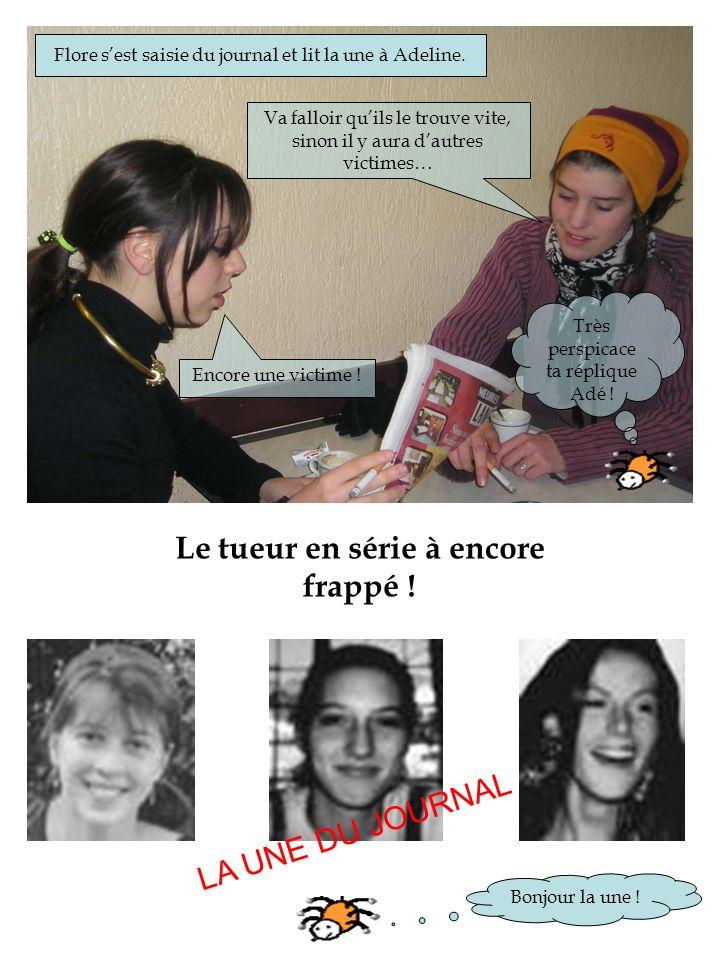 Flore sest saisie du journal et lit la une à Adeline.