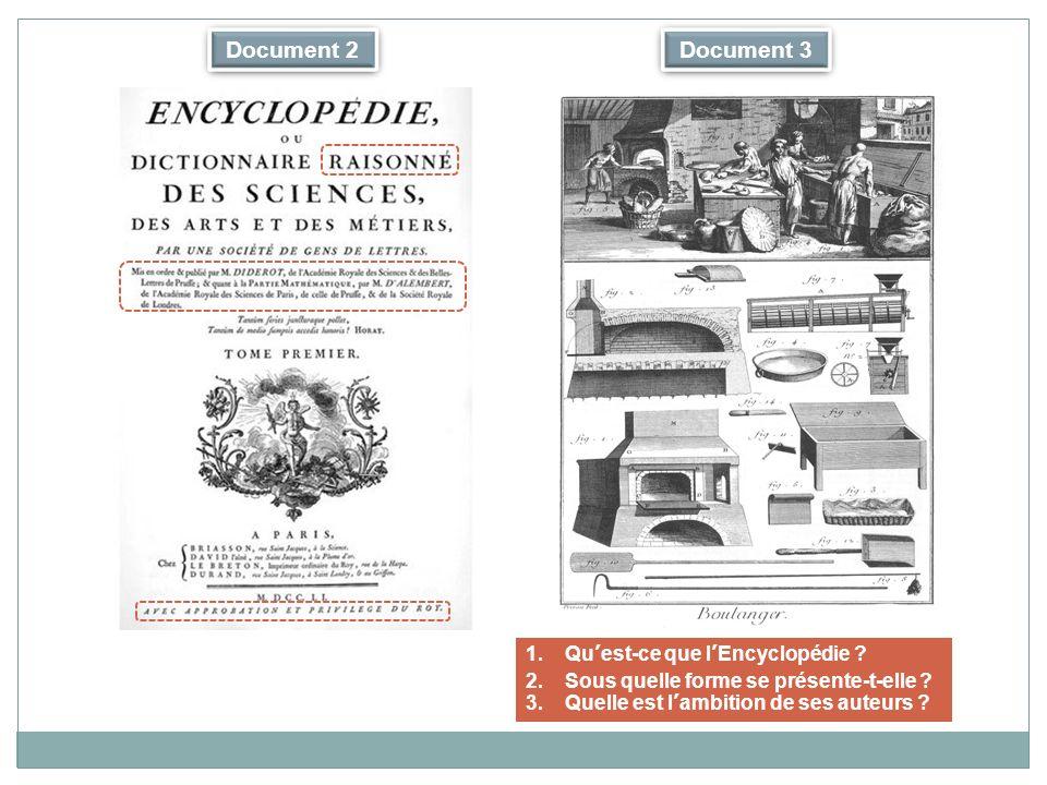 Document 2 1.Quest-ce que lEncyclopédie .2.Sous quelle forme se présente-t-elle .