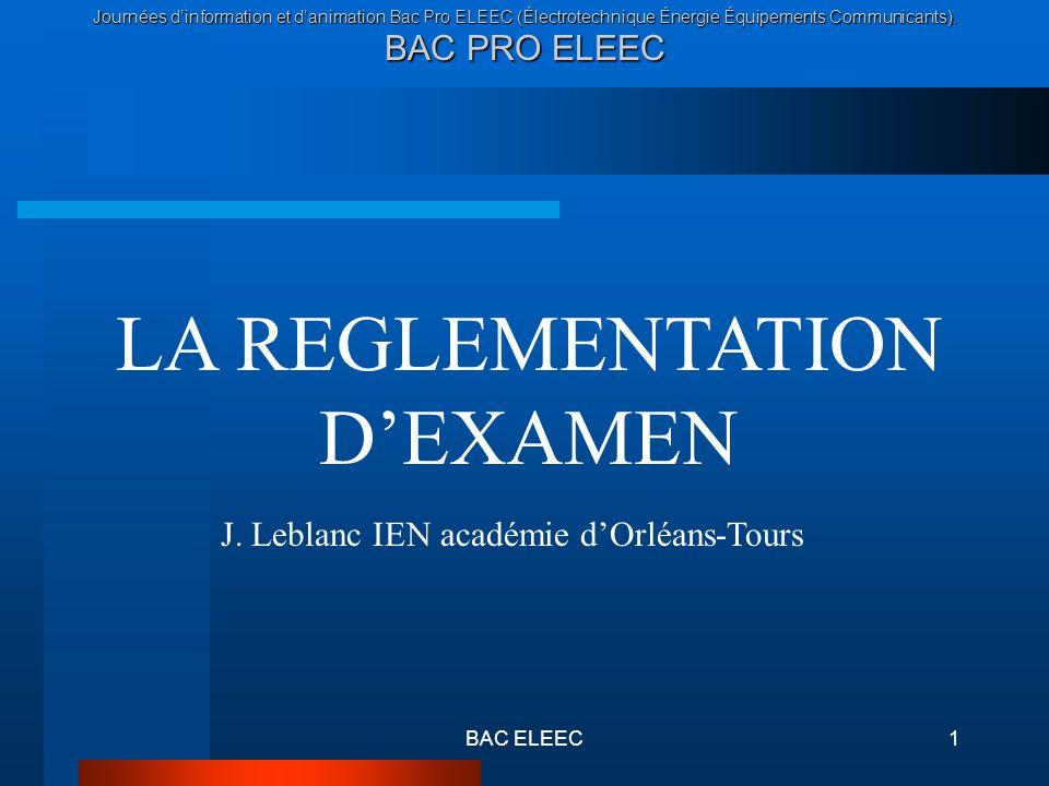 Journées dinformation et danimation Bac Pro ELEEC (Électrotechnique Énergie Équipements Communicants). BAC PRO ELEEC BAC ELEEC1 LA REGLEMENTATION DEXA
