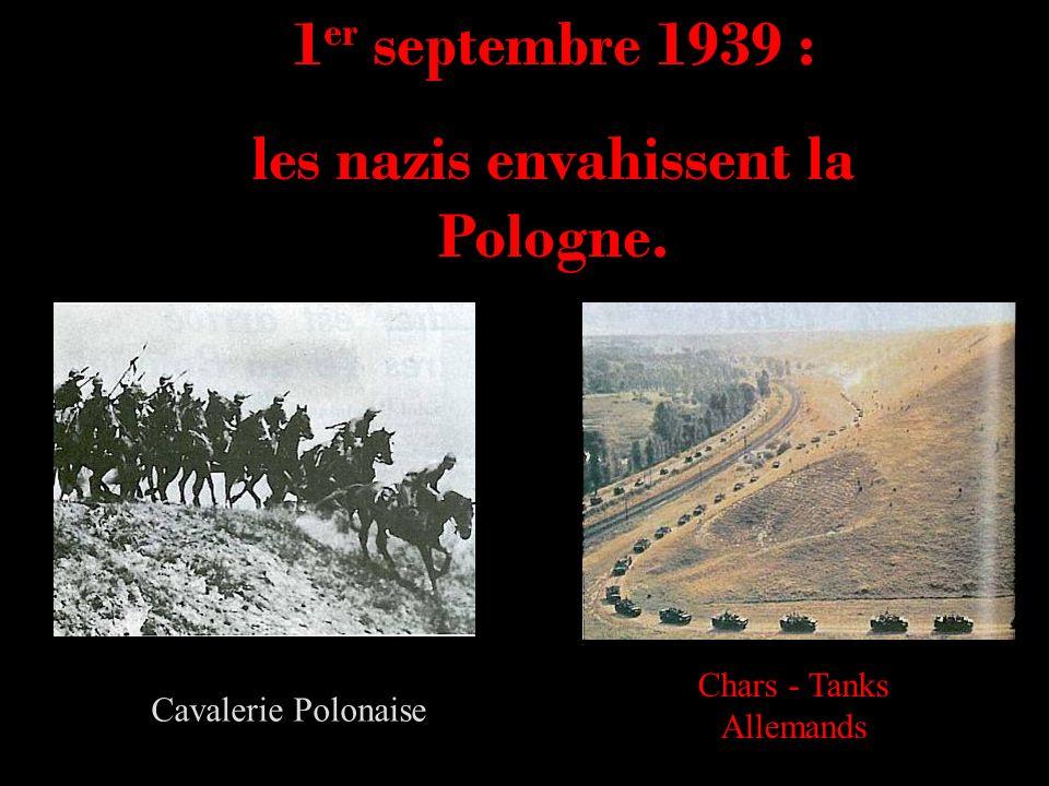 1 er septembre 1939 : les nazis envahissent la Pologne. Cavalerie Polonaise Chars - Tanks Allemands