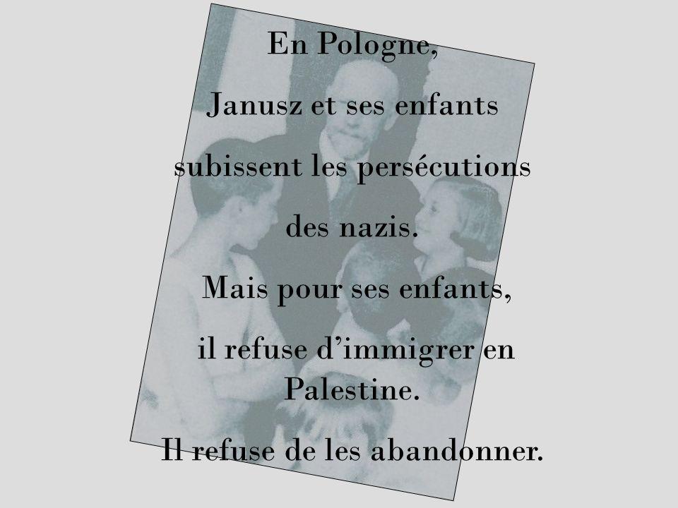 En Pologne, Janusz et ses enfants subissent les persécutions des nazis. Mais pour ses enfants, il refuse dimmigrer en Palestine. Il refuse de les aban