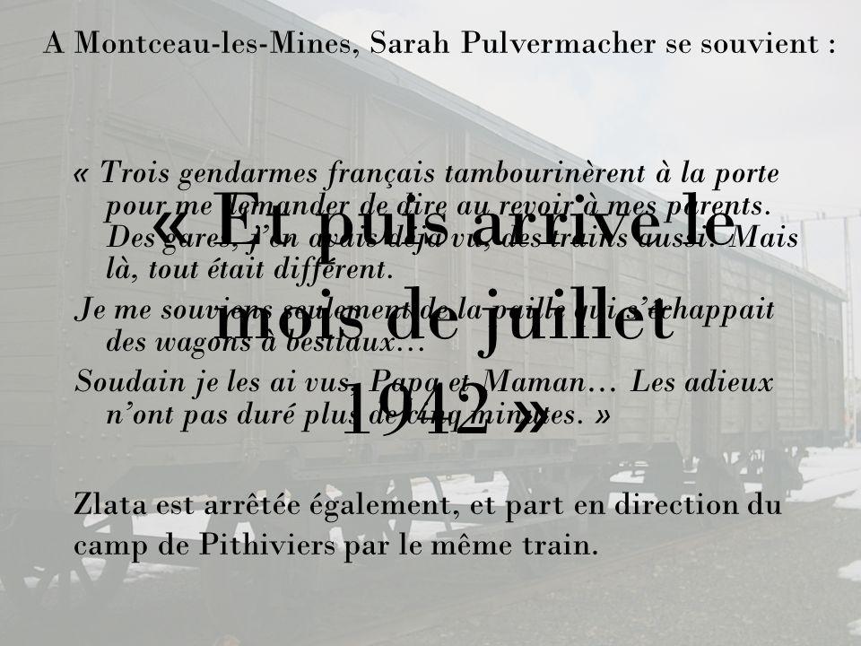 « Trois gendarmes français tambourinèrent à la porte pour me demander de dire au revoir à mes parents. Des gares, jen avais déjà vu, des trains aussi.