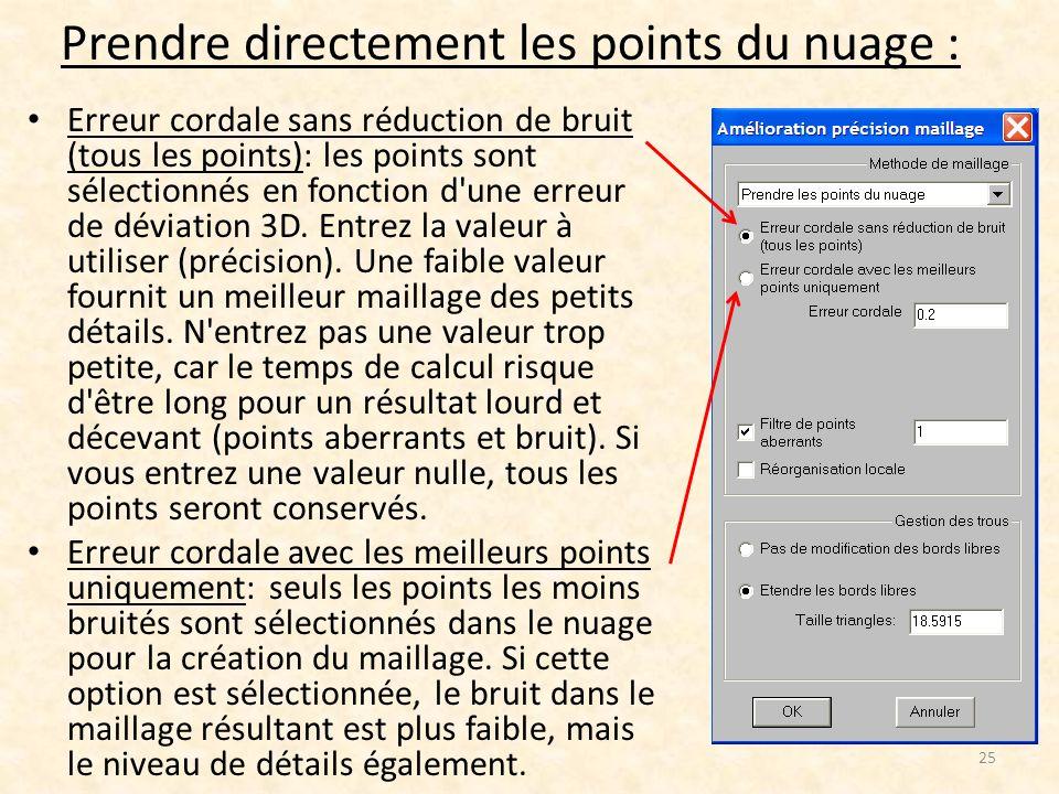 Prendre directement les points du nuage : Erreur cordale sans réduction de bruit (tous les points): les points sont sélectionnés en fonction d'une err