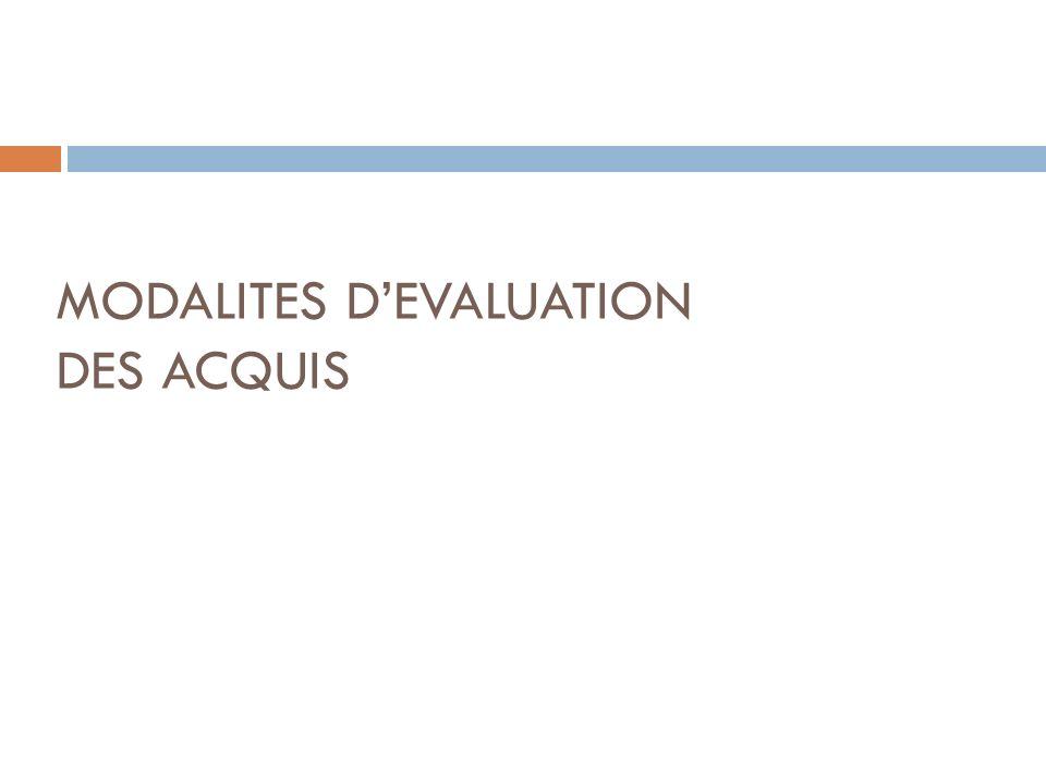 MODALITES DEVALUATION DES ACQUIS
