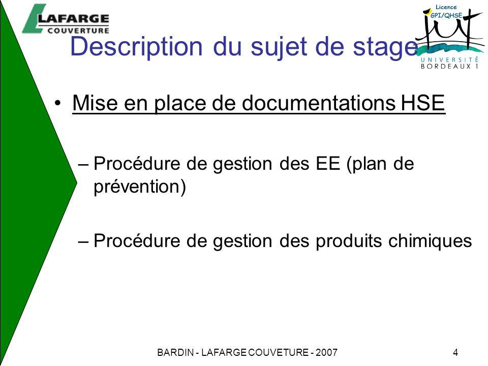 BARDIN - LAFARGE COUVETURE - 20074 Description du sujet de stage Mise en place de documentations HSE –Procédure de gestion des EE (plan de prévention)