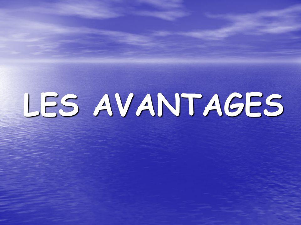 LES AVANTAGES