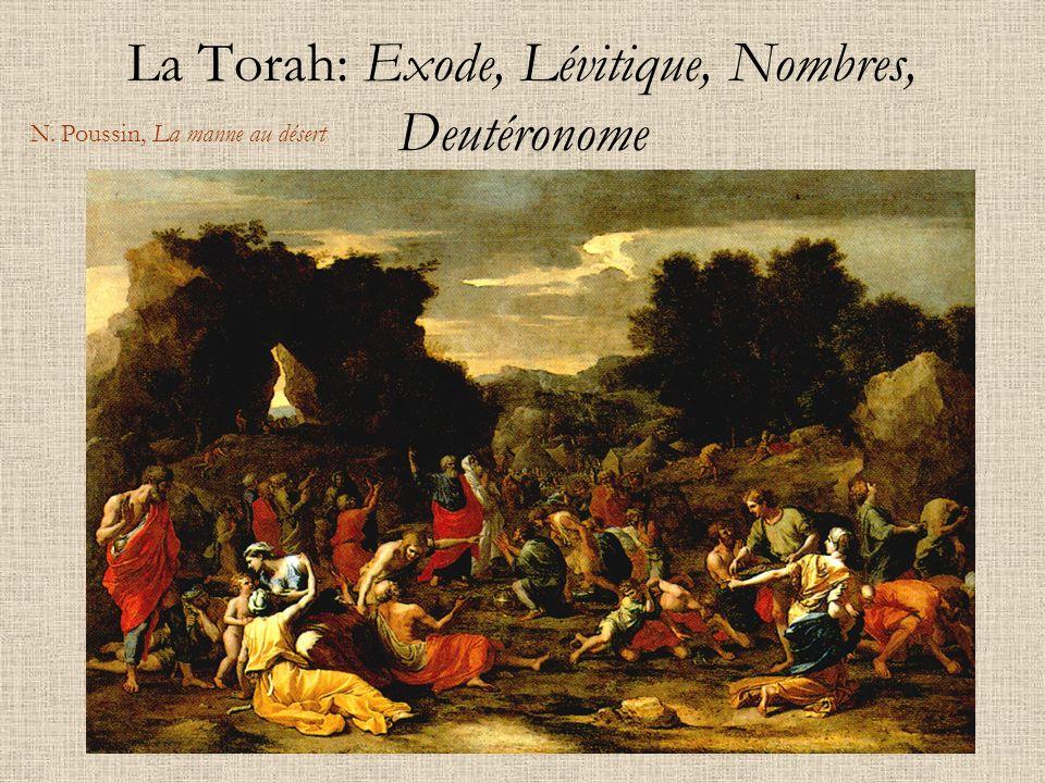 La Torah: Exode, Lévitique, Nombres, Deutéronome N. Poussin, La manne au désert