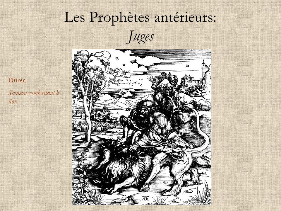 Les Prophètes antérieurs: Juges Dürer, Samson combattant le lion