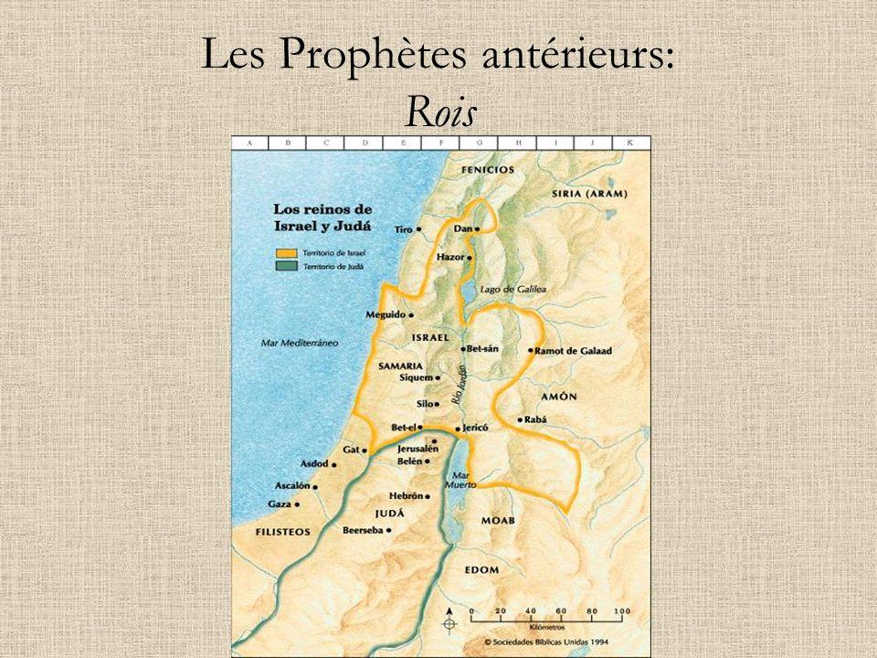 Les Prophètes antérieurs: Rois