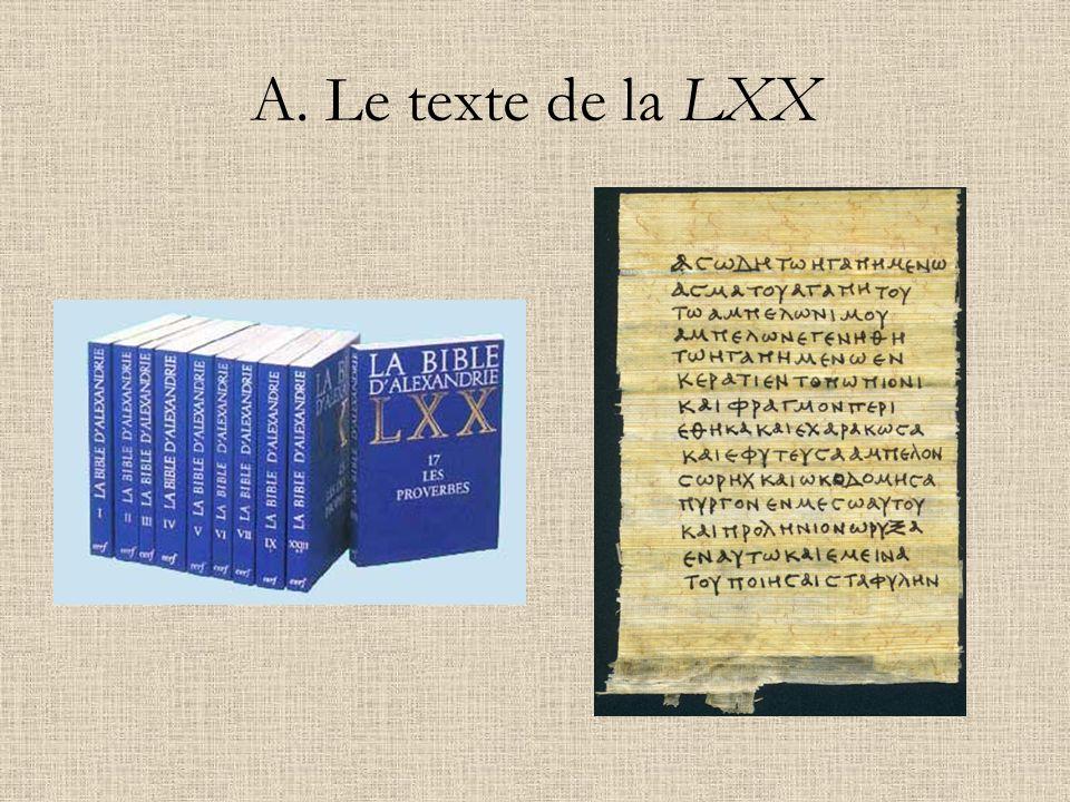 A. Le texte de la LXX