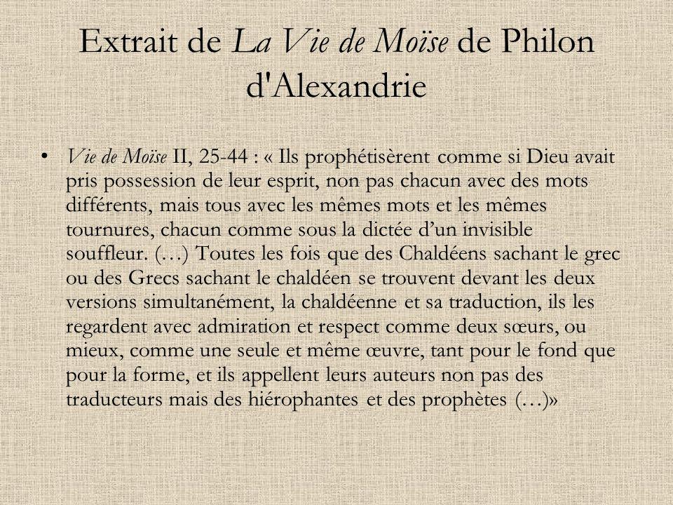 Extrait de La Vie de Moïse de Philon d'Alexandrie Vie de Moïse II, 25-44 : « Ils prophétisèrent comme si Dieu avait pris possession de leur esprit, no