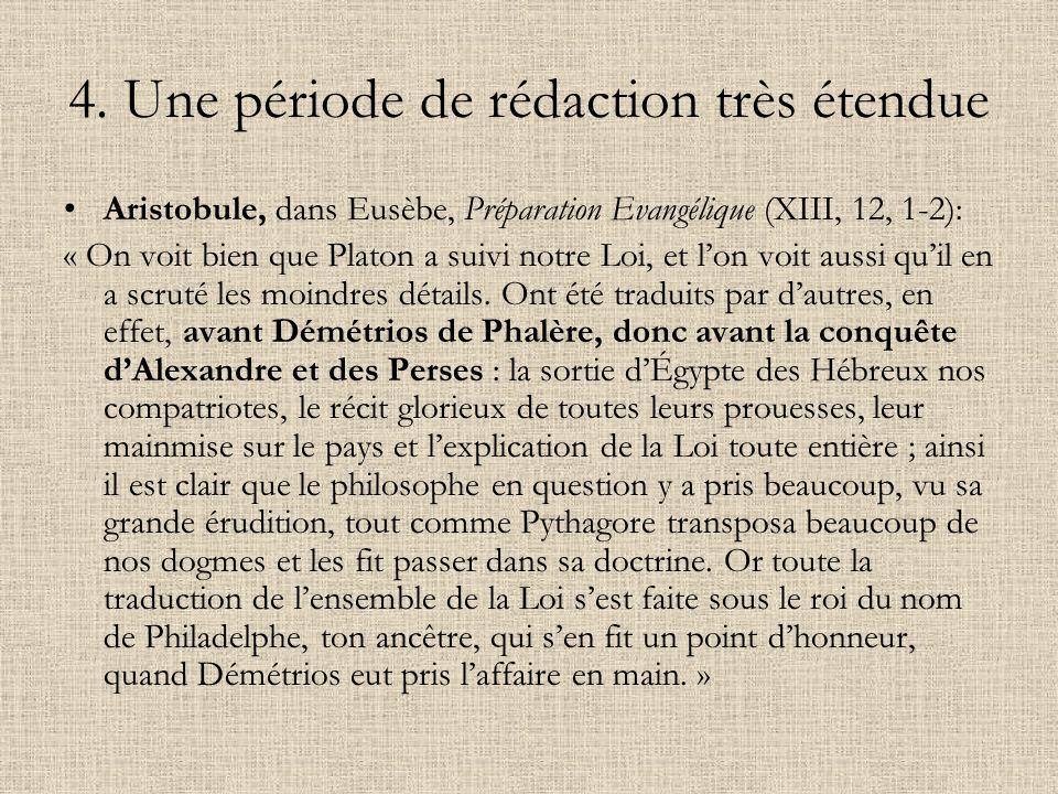 4. Une période de rédaction très étendue Aristobule, dans Eusèbe, Préparation Evangélique (XIII, 12, 1-2): « On voit bien que Platon a suivi notre Loi
