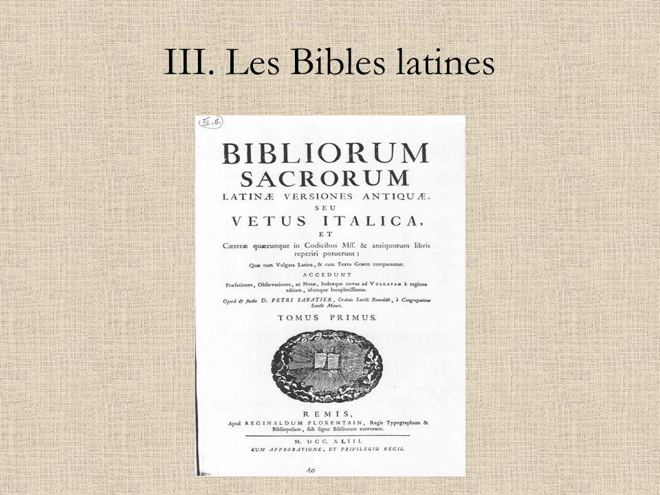 III. Les Bibles latines